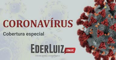 Assista! Região confirma o primeiro caso de coronavírus