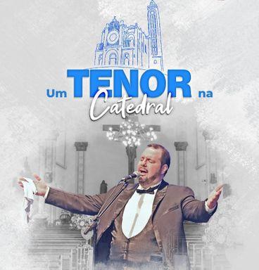 """Scajho promove no próximo dia 28 a live: """"Um Tenor na Catedral"""""""