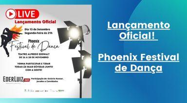 Live! Assista o lançamento do Phoenix Festival de Dança