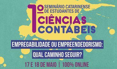 Abertas as inscrições para o 1º Seminário Catarinense de Estudantes de Ciências Contábeis