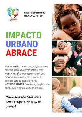 Impacto Urbano Abrace: Um projeto que promete fazer a diferença na comunidade