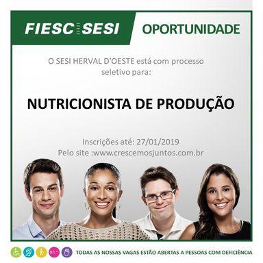 NUTRICIONISTA DE PRODUÇÃO - SESI