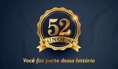 Funoesc comemora 52 anos de história