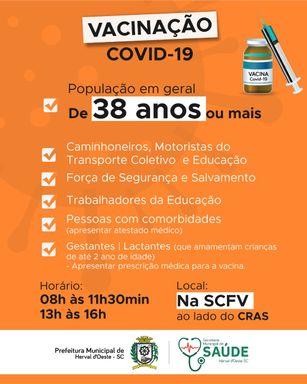 Pessoas com 38 anos ou mais podem se vacinar contra a Covid-19 em Herval d' Oeste