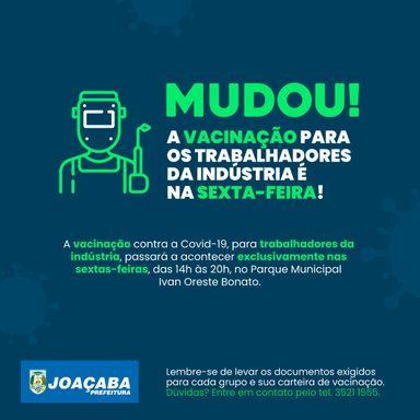 Vacinação para trabalhadores da indústria contra a covid-19 passará a acontecer exclusivamente nas sextas-feiras em Joaçaba